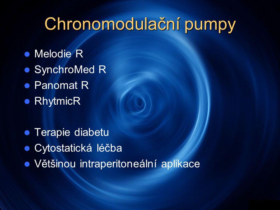Chronomodulační pumpy  Melodie R  SynchroMed R  Panomat R  RhytmicR  Terapie diabetu  Cytostatická léčba  Většinou intraperitoneální aplikace