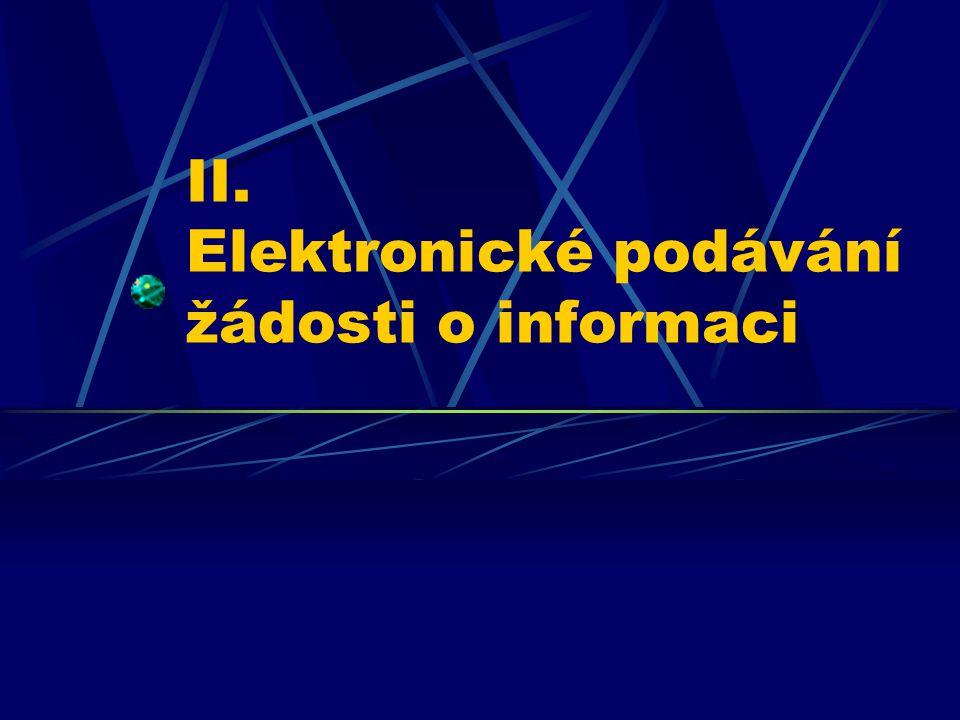 II. Elektronické podávání žádosti o informaci