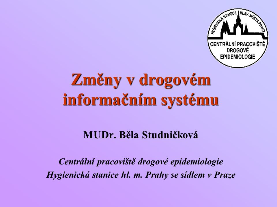 Změny v drogovém informačním systému MUDr.