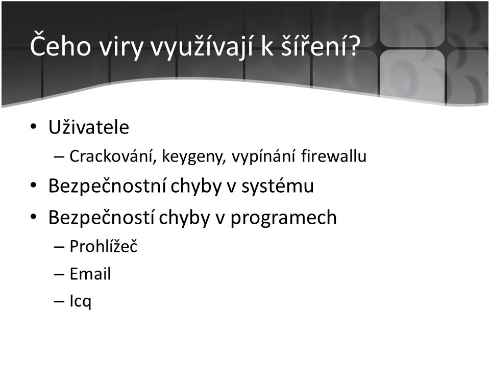 Obrana proti virům – Firewall – Rozum uživatele – Antivir – Antispyware – Aktualizace