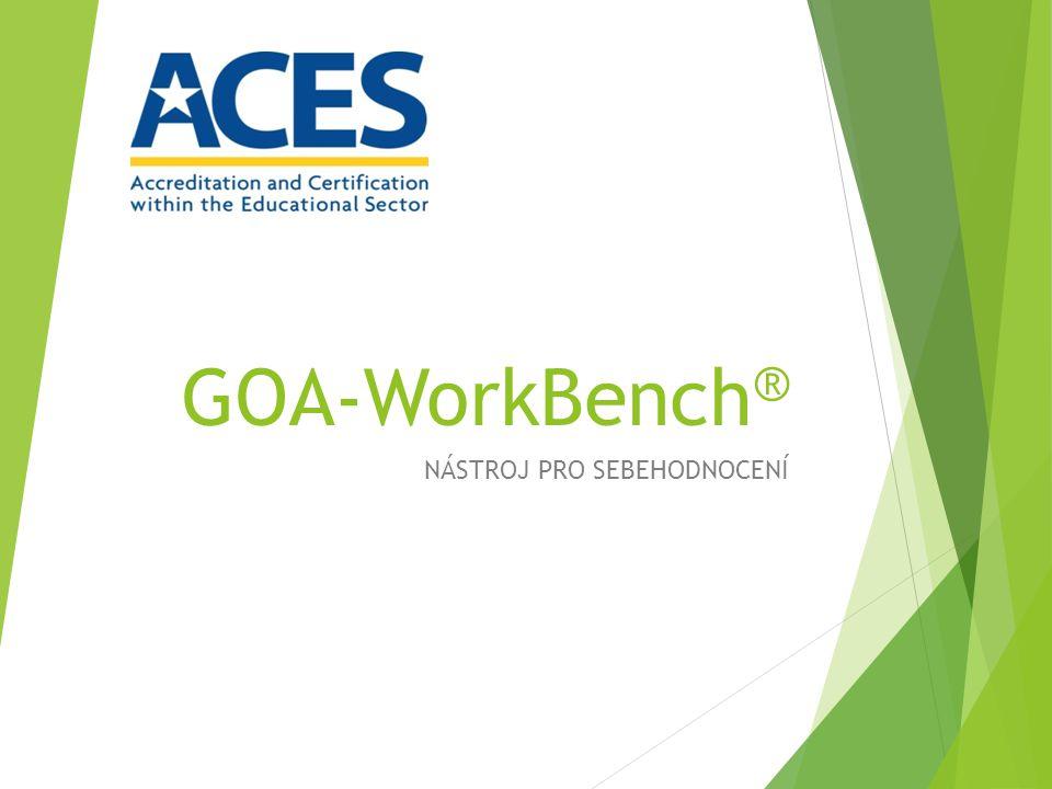 GOA-WorkBench ® NÁSTROJ PRO SEBEHODNOCENÍ