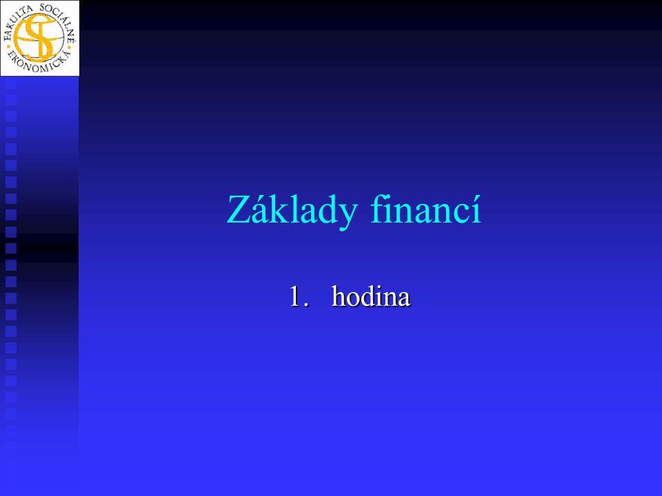 Základy financí 1.hodina