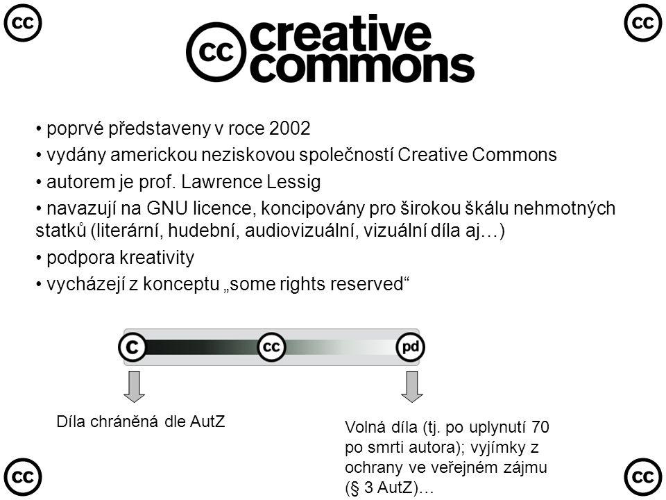 • poprvé představeny v roce 2002 • vydány americkou neziskovou společností Creative Commons • autorem je prof.