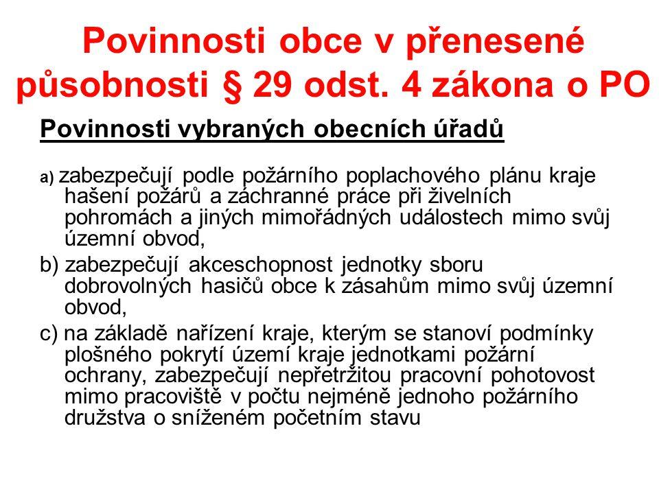 Povinnosti obce v přenesené působnosti § 29 odst.