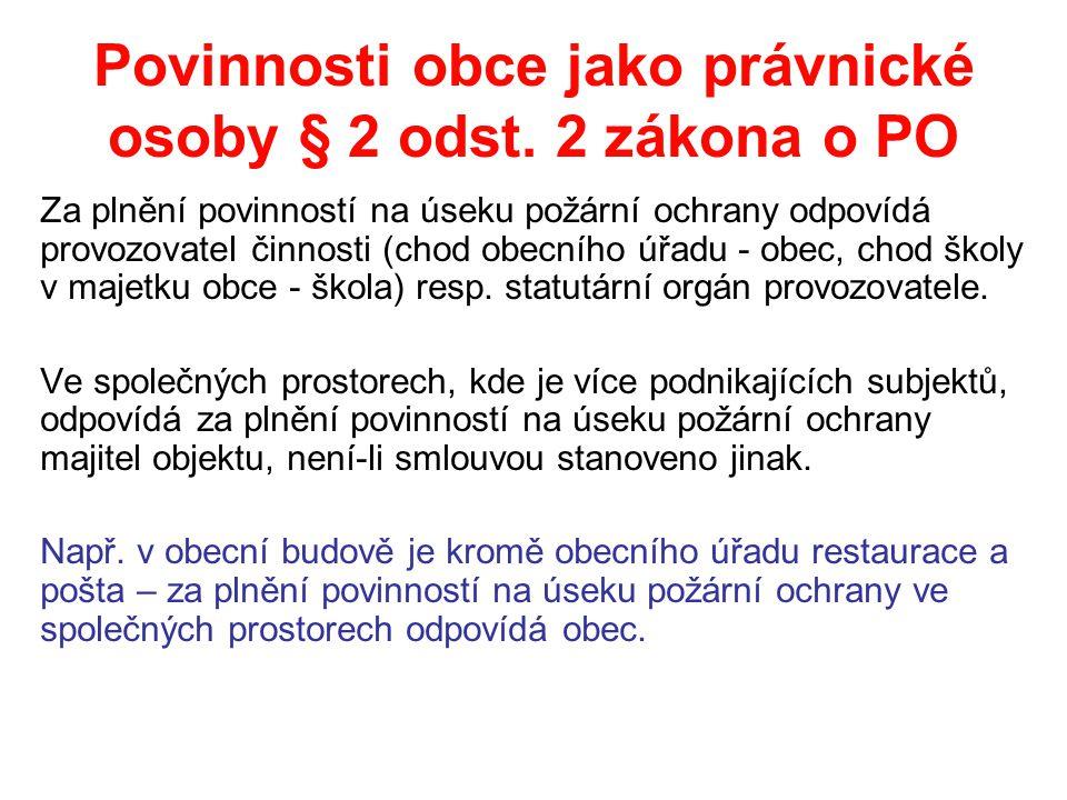 Povinnosti obce jako právnické osoby § 2 odst.