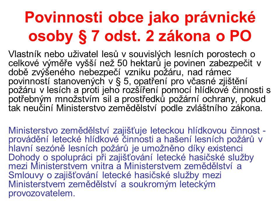 Povinnosti obce jako právnické osoby § 7 odst.