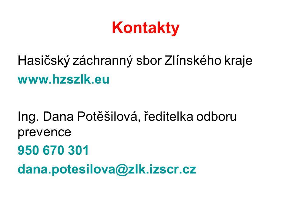 Kontakty Hasičský záchranný sbor Zlínského kraje www.hzszlk.eu Ing.