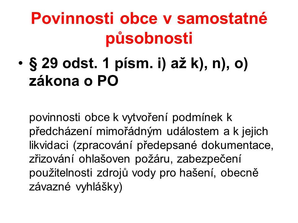 Povinnosti obce v samostatné působnosti •§ 29 odst.