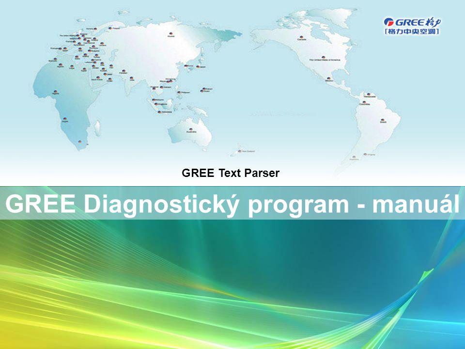 GREE Diagnostický program - manuál GREE Text Parser