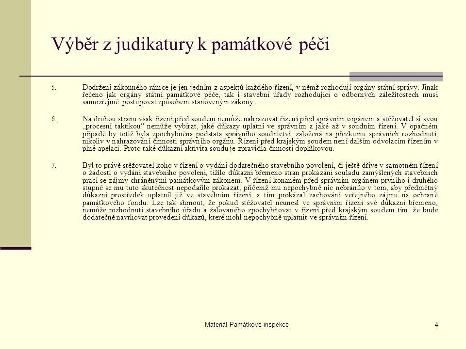 Materiál Památkové inspekce4 Výběr z judikatury k památkové péči 5.