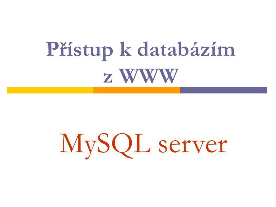 Vytvoření tabulky CREATE TABLE název_tabulky ( jméno_sloupce1 TYP [integritní omezení], jméno_sloupce2 TYP [integritní omezení],...); TYP: datový typ pole (sloupce) - číslo – INT, FLOAT(m,d) - text - TEXT, CHAR(n) - datum a čas – DATE, TIME Integritní omezení: omezení hodnoty prvku pole (sloupce) - NULL nebo NOT NULL - UNIQUE - PRIMARY KEY - UNSIGNED - Nemusí se definovat!