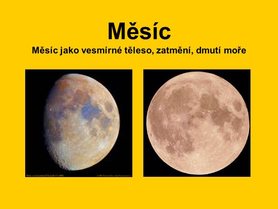Měsíc- jeho označení a vznik •Měsíc, Luna, přirozená družice Země – těmito slovy je označováno nám nejbližší vesmírné těleso, na kterém jako jediném se již pohyboval člověk.