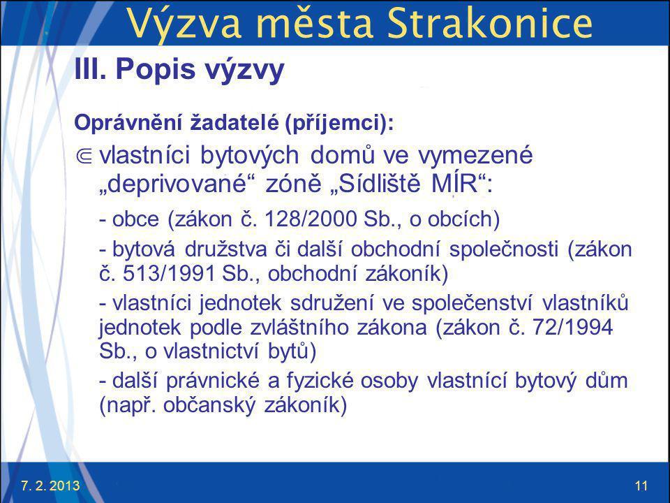 7. 2. 201311 Výzva města Strakonice III.