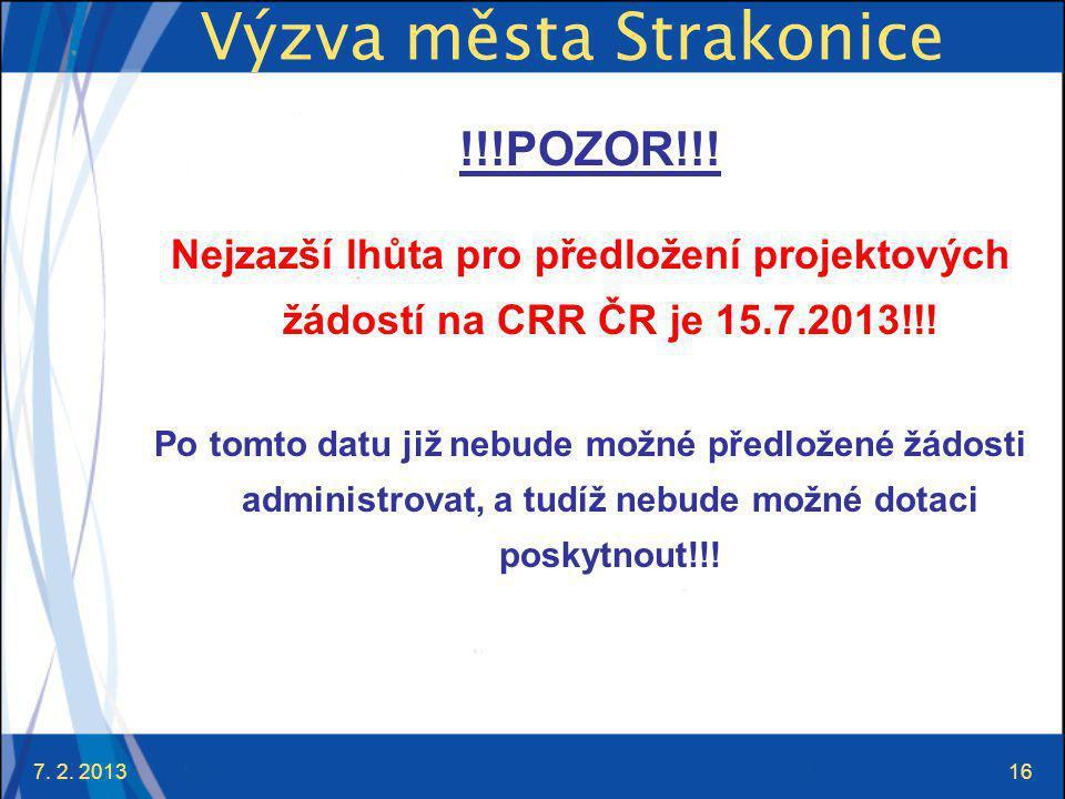 7. 2. 201316 Výzva města Strakonice !!!POZOR!!.