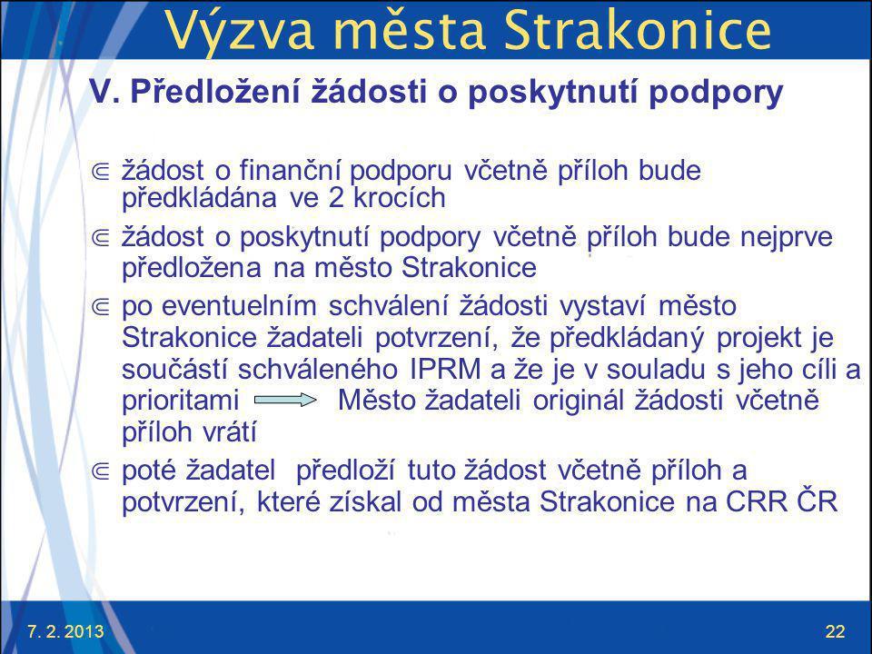 7. 2. 201322 Výzva města Strakonice V.