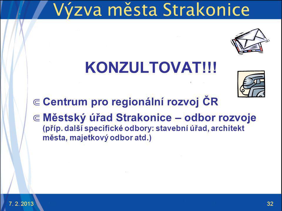 7. 2. 201332 Výzva města Strakonice KONZULTOVAT!!.