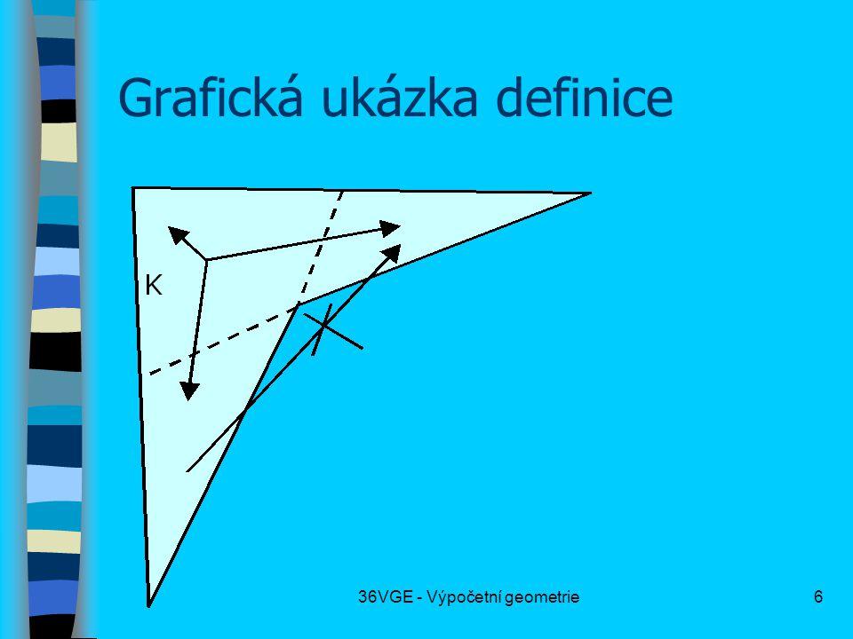 36VGE - Výpočetní geometrie6 Grafická ukázka definice
