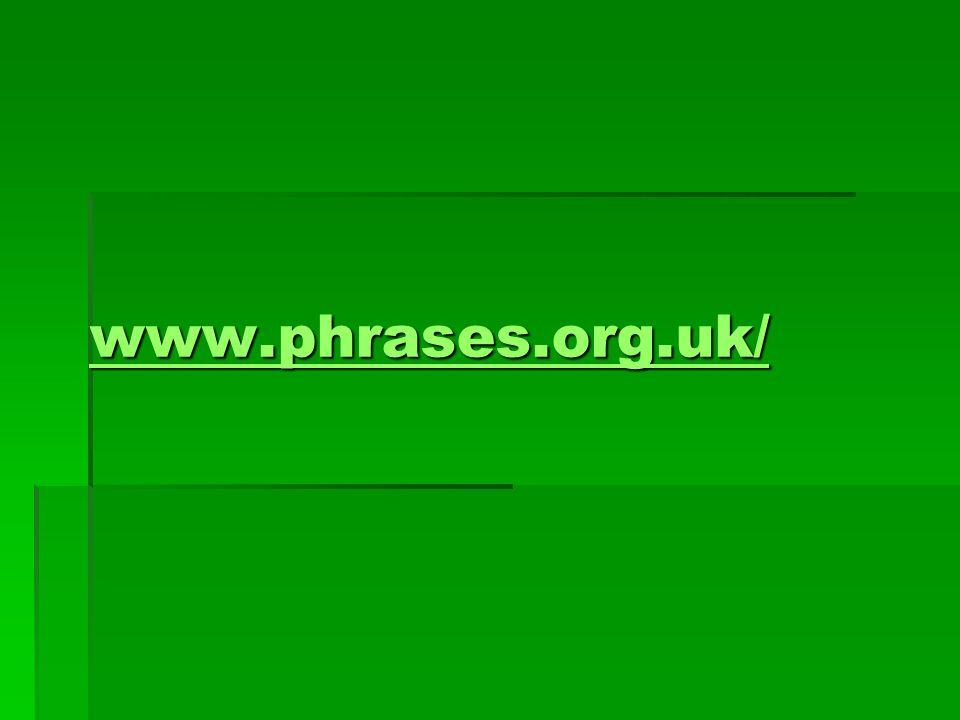 www.phrases.org.uk/