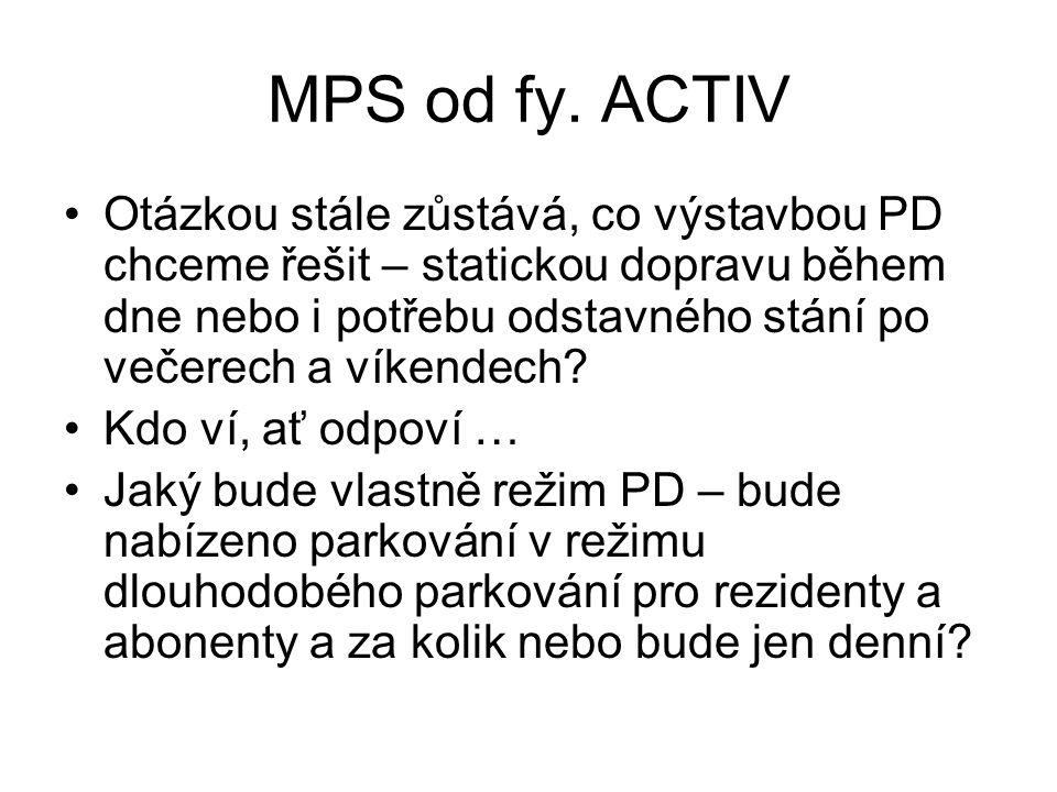 MPS od fy. ACTIV •Otázkou stále zůstává, co výstavbou PD chceme řešit – statickou dopravu během dne nebo i potřebu odstavného stání po večerech a víke