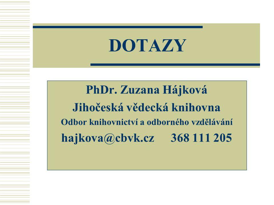 DOTAZY PhDr.