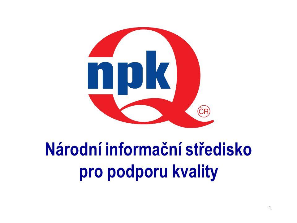 1 Národní informační středisko pro podporu kvality