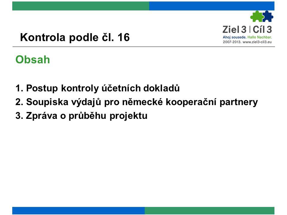 Kontrola podle čl. 16 1. Postup kontroly účetních dokladů
