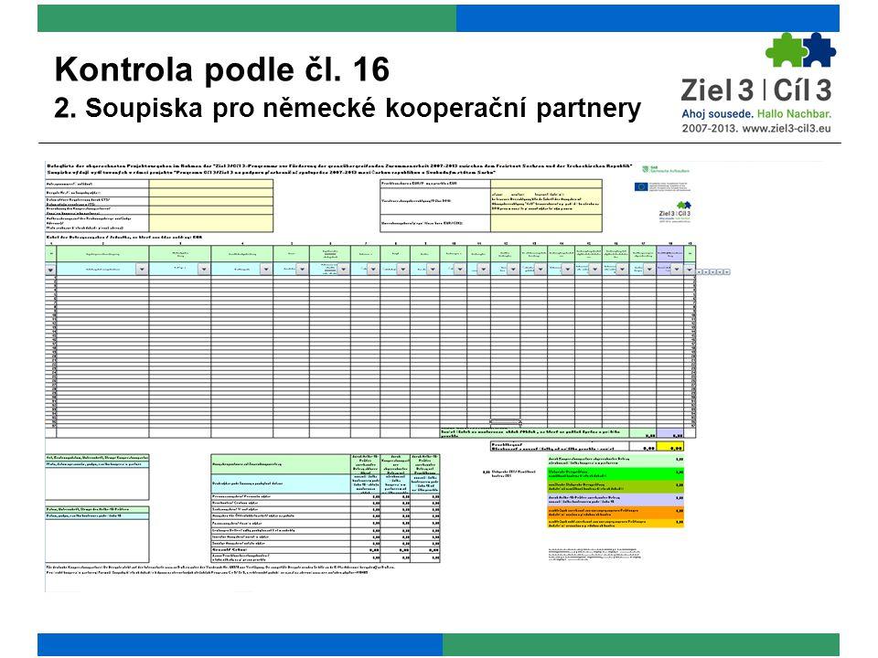 """+ aktuální verze Soupisky výdajů: www.ziel-cil3.euwww.ziel-cil3.eu + pokyny k vyplnění Soupisky výdajů viz """"Pokyny k vyplnění soupisky , aktuální verze: www.ziel3-cil3-eu www.ziel3-cil3-eu + pokyny k vyplnění Soupisky výdajů viz Soupiska výdajů v tiskopise s uvedením příkladů + pro všechny pracovníky, kteří se jen částečně podílí na projektu, je nutno vést evidenci odpracovaných hodin (Timesheets) a dodat vyplněnou tabulku """"Výpočet mzdových nákladů připadajících na projekt v rámci kontroly podle článku 16 + není možno účtovat paušály + je možno účtovat jen takové výdaje, které jsou dle projektové žádosti plánovány popř."""