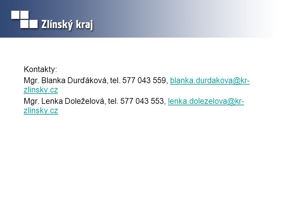 Kontakty: Mgr. Blanka Durďáková, tel.