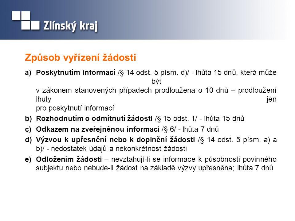 Způsob vyřízení žádosti a)Poskytnutím informací /§ 14 odst.