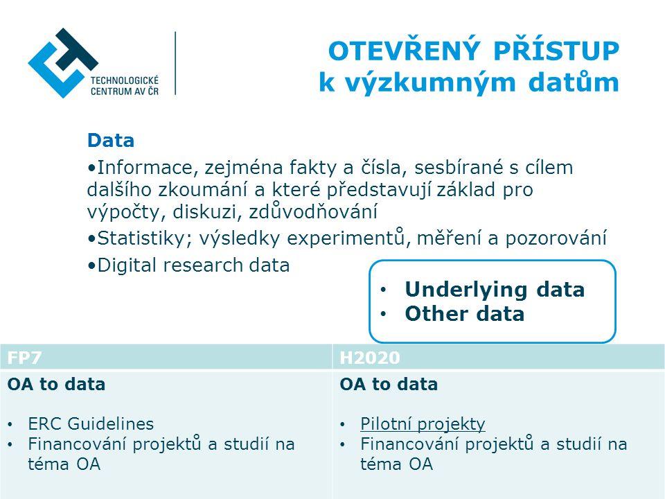 Data •Informace, zejména fakty a čísla, sesbírané s cílem dalšího zkoumání a které představují základ pro výpočty, diskuzi, zdůvodňování •Statistiky;