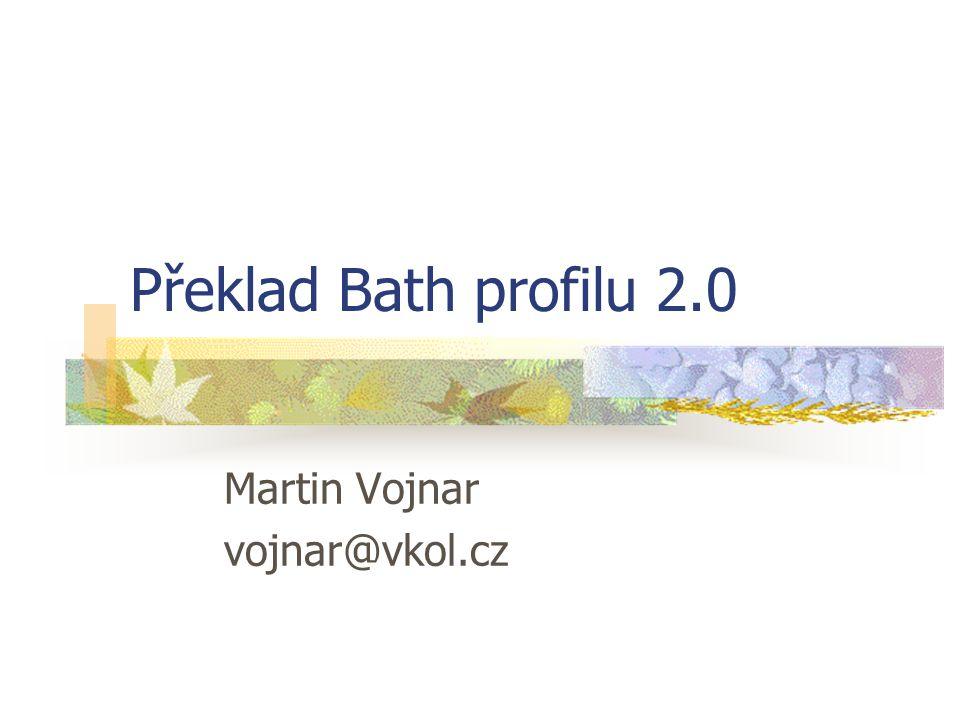 Překlad Bath profilu 2.0 12 Přesný dotaz na autora Typ atributuHodnota atributuNázev atributu Použití (1)1003Autor Vztah (2)3Rovno Pozice (3)1Na prvním místě v poli Struktura (4)1Fráze Rozšíření (5)100Bez rozšíření Úplnost (6)3Úplné pole
