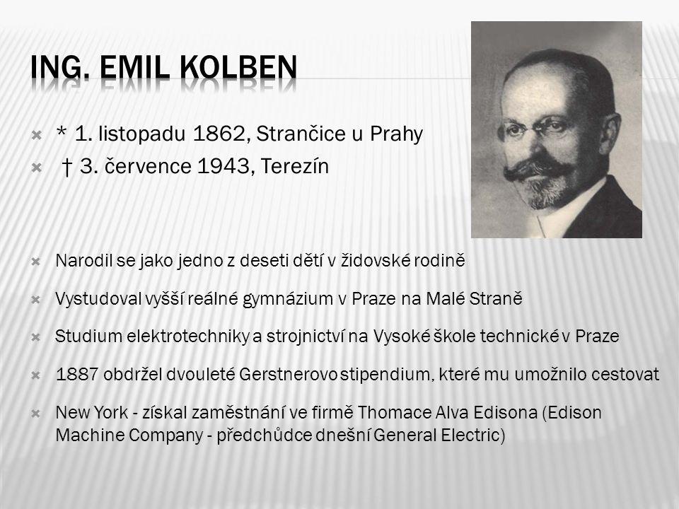  * 1. listopadu 1862, Strančice u Prahy  † 3. července 1943, Terezín  Narodil se jako jedno z deseti dětí v židovské rodině  Vystudoval vyšší reál