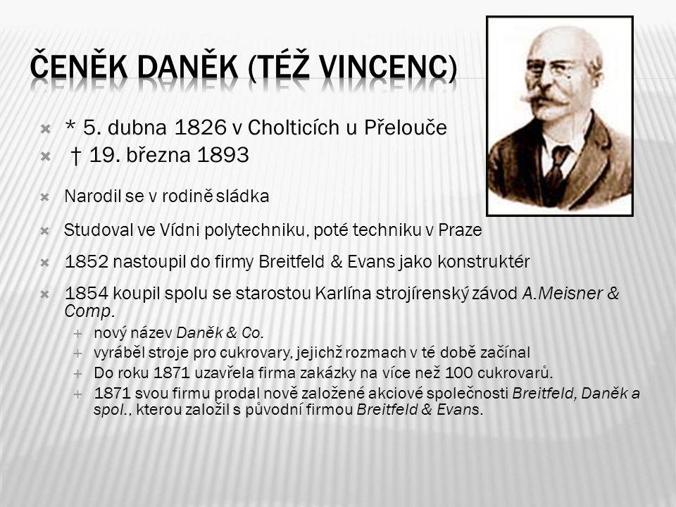  * 5. dubna 1826 v Cholticích u Přelouče  † 19. března 1893  Narodil se v rodině sládka  Studoval ve Vídni polytechniku, poté techniku v Praze  1