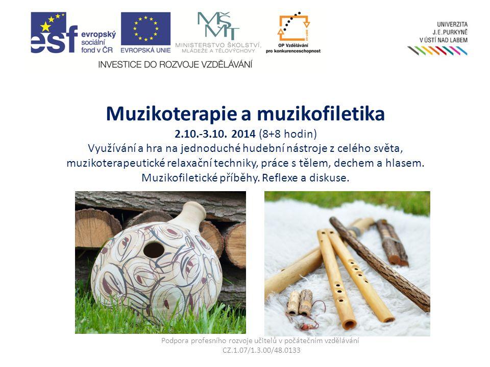 Muzikoterapie a muzikofiletika 2.10.-3.10.
