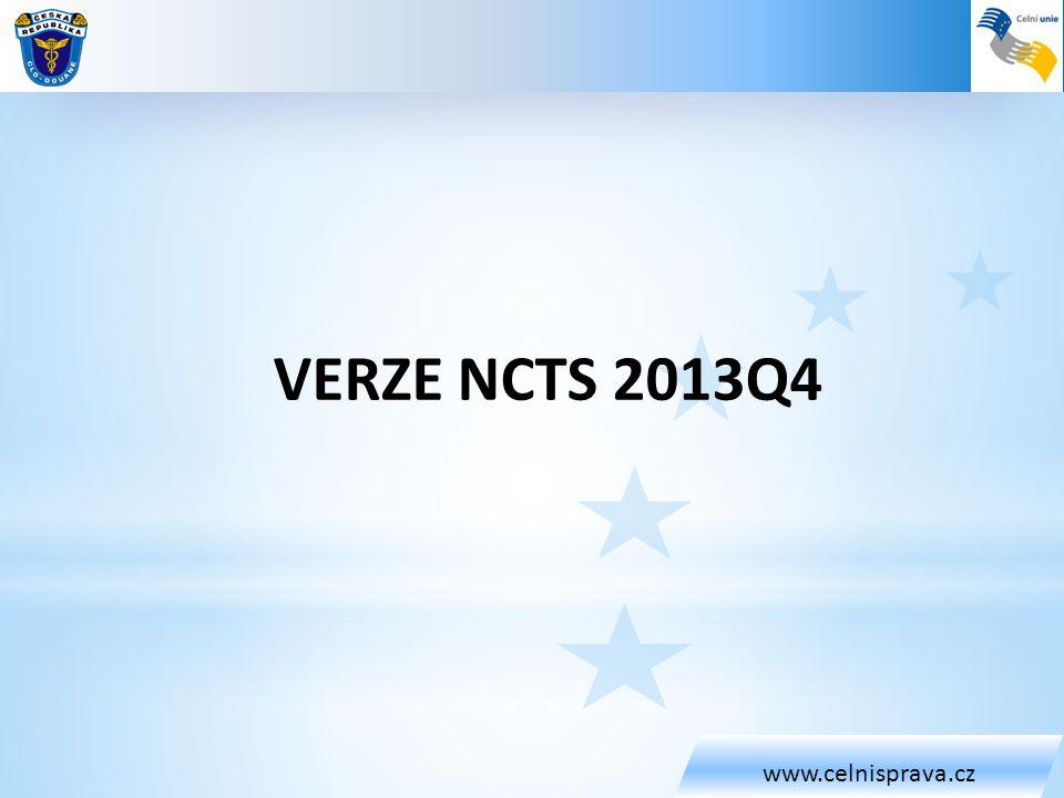 www.celnisprava.cz VERZE NCTS 2013Q4