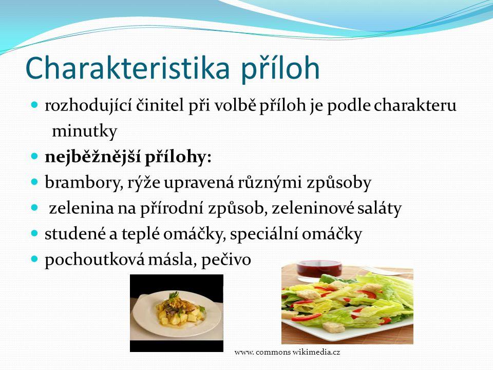 Přílohy z rýže  Tepelná úprava:  Dušená, vařená s různými doplňky a přísadami  (koření, šunka, žampióny, sýr, zelenina)  podle doplňků nazýváme např.