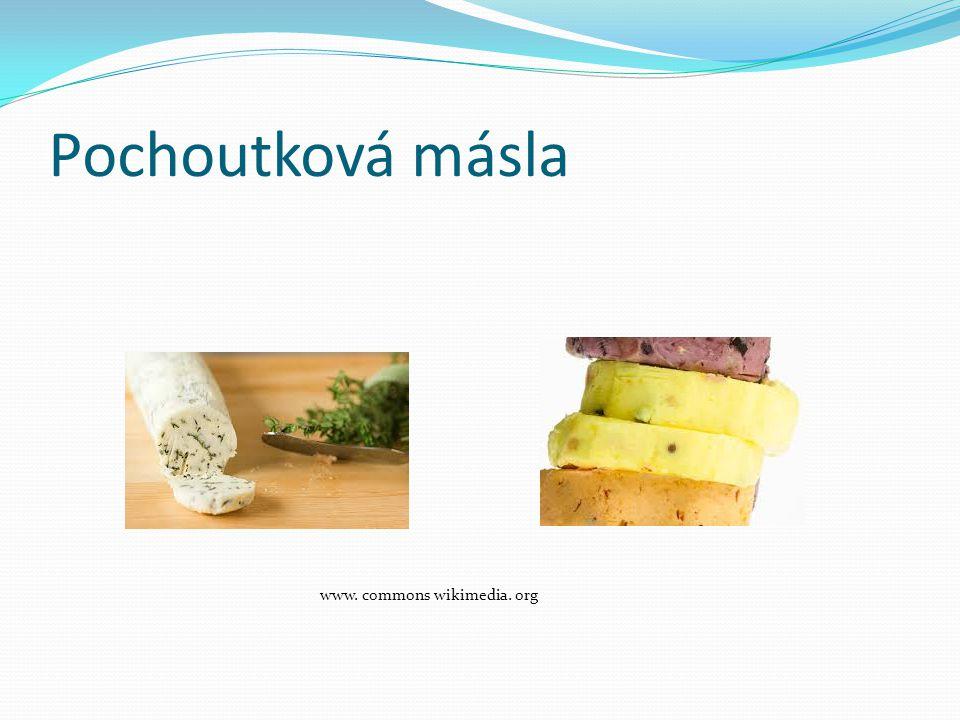 Pochoutková másla www. commons wikimedia. org