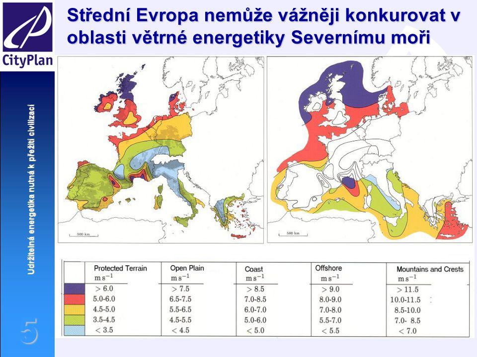 Udržitelná energetika nutná k přežití civilizací 5 Střední Evropa nemůže vážněji konkurovat v oblasti větrné energetiky Severnímu moři