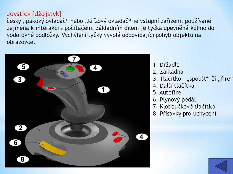 """Joystick [džojstyk] česky """"pákový ovladač"""" nebo """"křížový ovladač"""" je vstupní zařízení, používané zejména k interakci s počítačem. Základním dílem je t"""