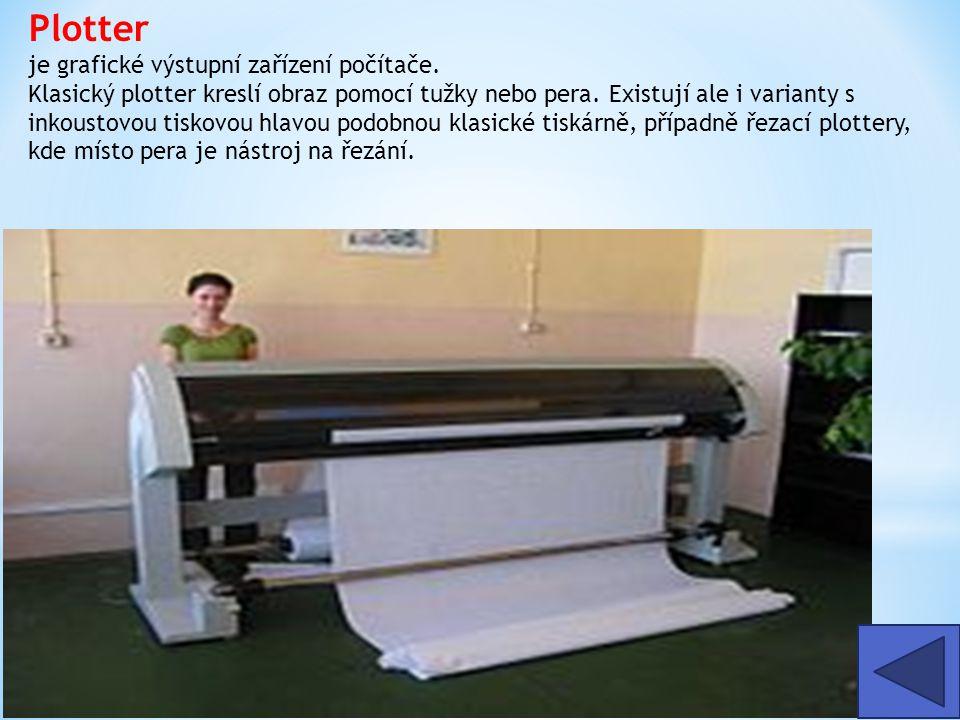 Plotter je grafické výstupní zařízení počítače. Klasický plotter kreslí obraz pomocí tužky nebo pera. Existují ale i varianty s inkoustovou tiskovou h