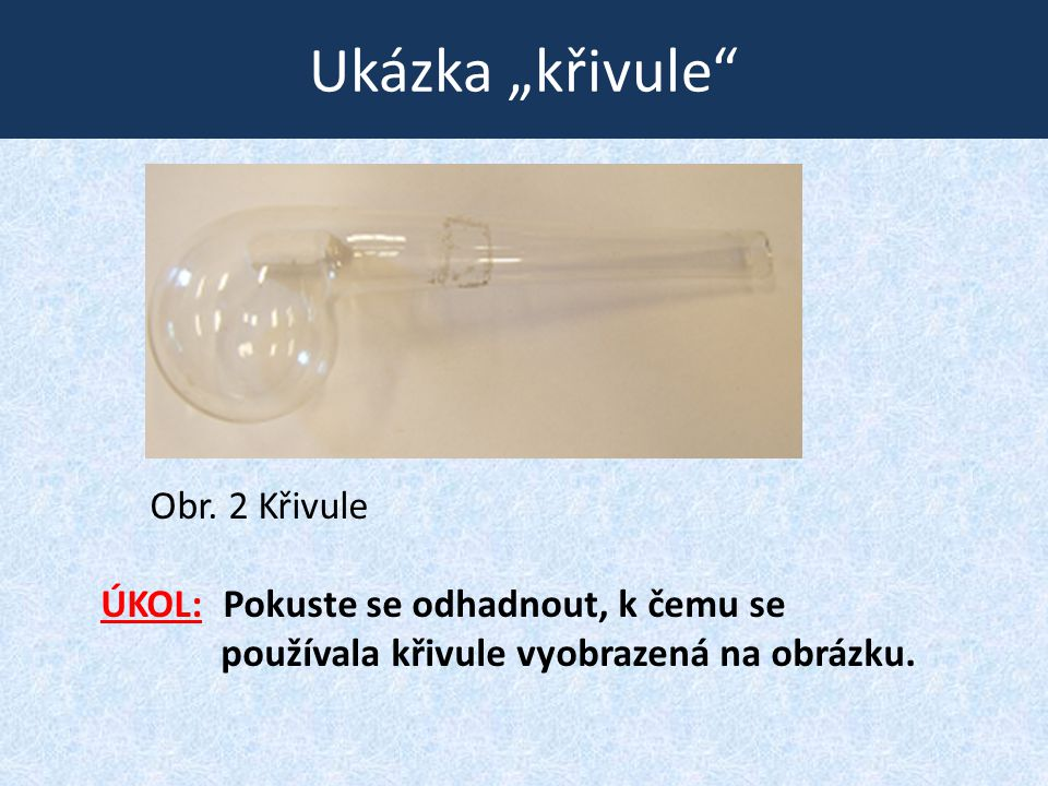 Varná baňka • Slouží ke směšování látek a jejich zahřívání. Obr. 13 Varná baňka Obr. 14 Varná baňka