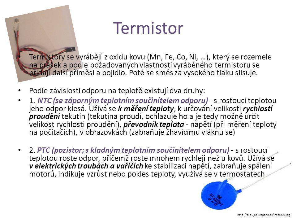 Termistor • Termistory se vyrábějí z oxidu kovu (Mn, Fe, Co, Ni, …), který se rozemele na prášek a podle požadovaných vlastností vyráběného termistoru