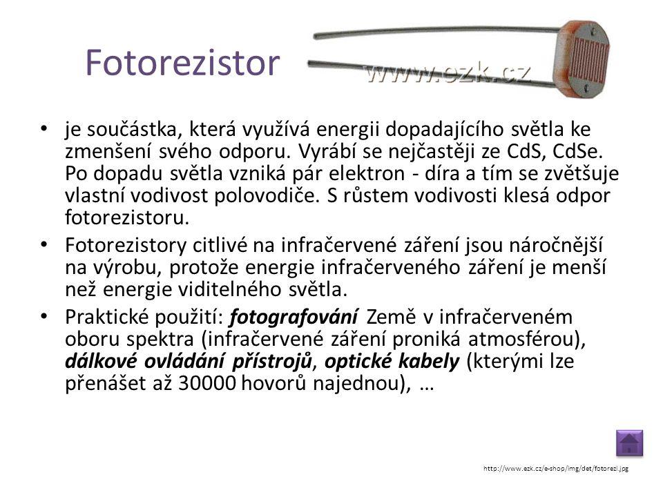Fotorezistor • je součástka, která využívá energii dopadajícího světla ke zmenšení svého odporu. Vyrábí se nejčastěji ze CdS, CdSe. Po dopadu světla v