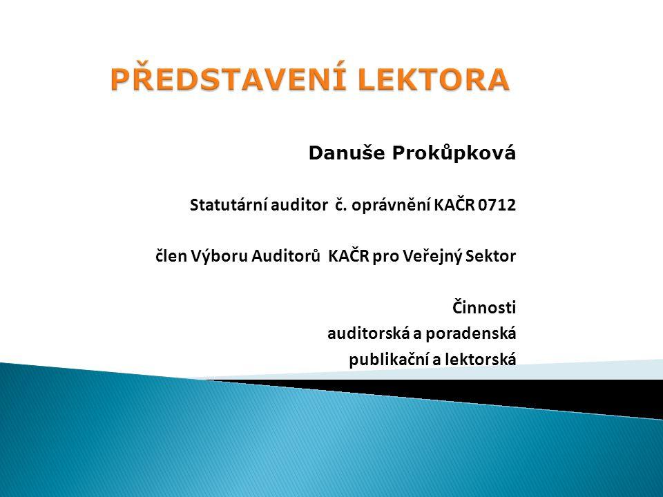 Danuše Prokůpková Statutární auditor č.