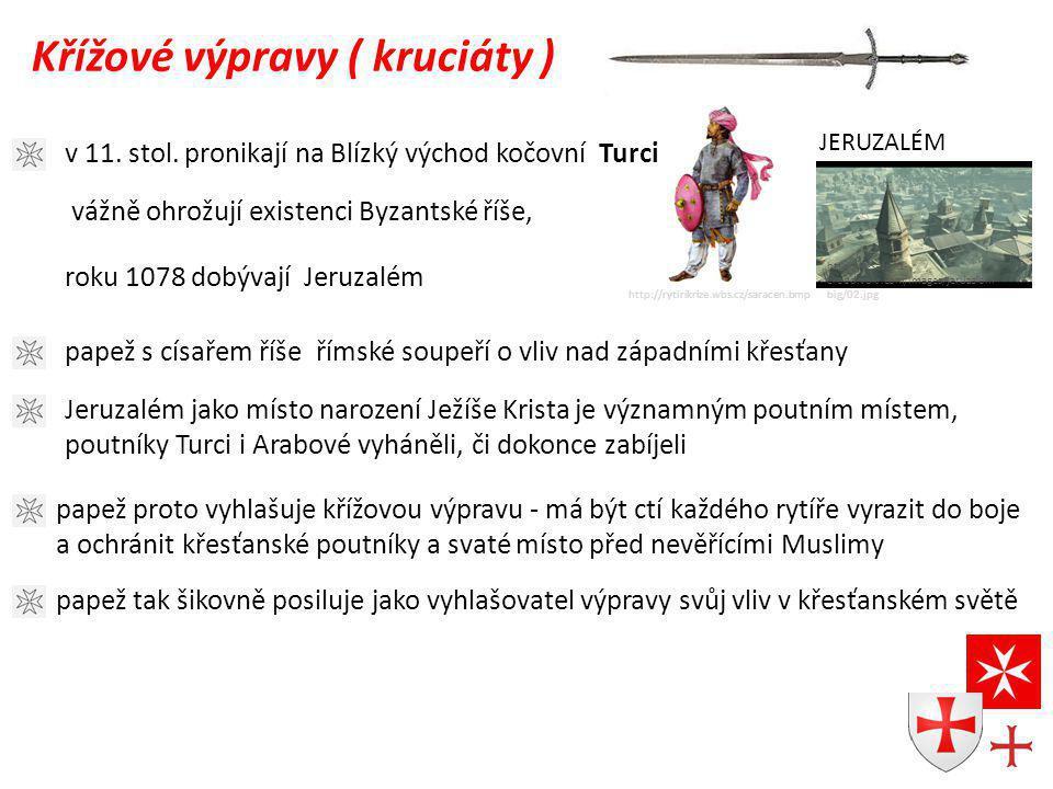 http://rytirikrize.wbs.cz/saracen.bmp Křížové výpravy ( kruciáty ) JERUZALÉM http://assassins- creed.vokr.com/images/jeruzalem- big/02.jpg v 11.