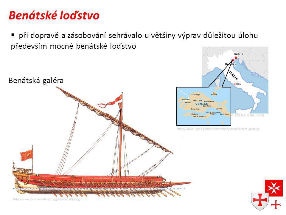 http://imgs.idnes.cz/igsvet/A080815_TOM_CAORLE_MAPA_N.JPG Benátské loďstvo  při dopravě a zásobování sehrávalo u většiny výprav důležitou úlohu především mocné benátské loďstvo http://www.piratskelode.wz.cz/galerabenatska.jpg Benátská galéra http://www.world-guides.com/images/venice/venice_map.jpg