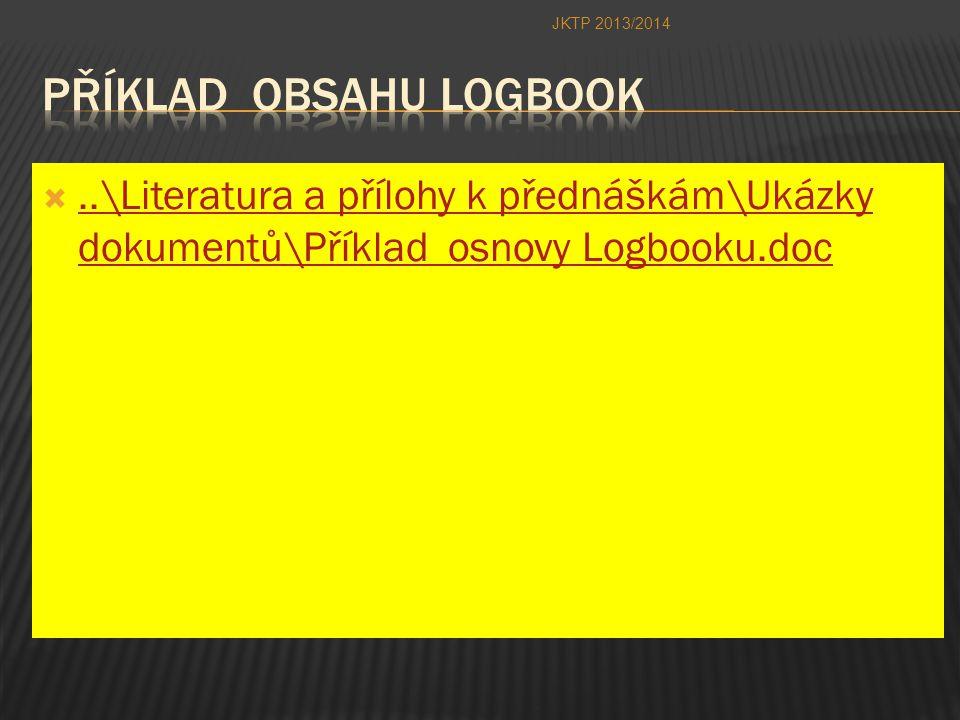 ..\Literatura a přílohy k přednáškám\Ukázky dokumentů\Příklad osnovy Logbooku.doc..\Literatura a přílohy k přednáškám\Ukázky dokumentů\Příklad osnovy