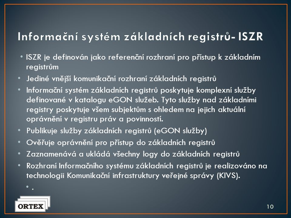 • ORG je specifický informační systém základních registrů, který zajišťuje ochranu osobních referenčních údajů uložených v základních registrech. • OR