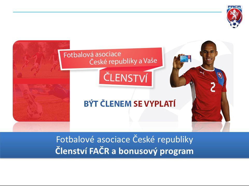 Fotbalové asociace České republiky Členství FAČR a bonusový program Fotbalové asociace České republiky Členství FAČR a bonusový program