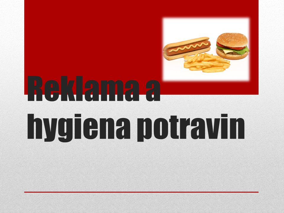Reklama a hygiena potravin